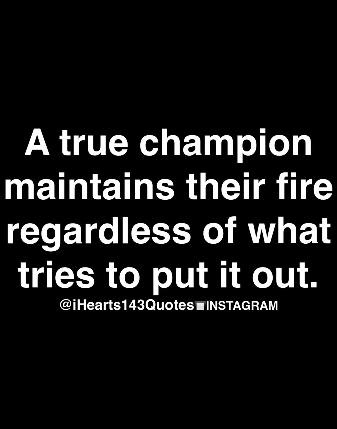 Champion Quotes   Daily Motivational Quotes Ihearts143quotes