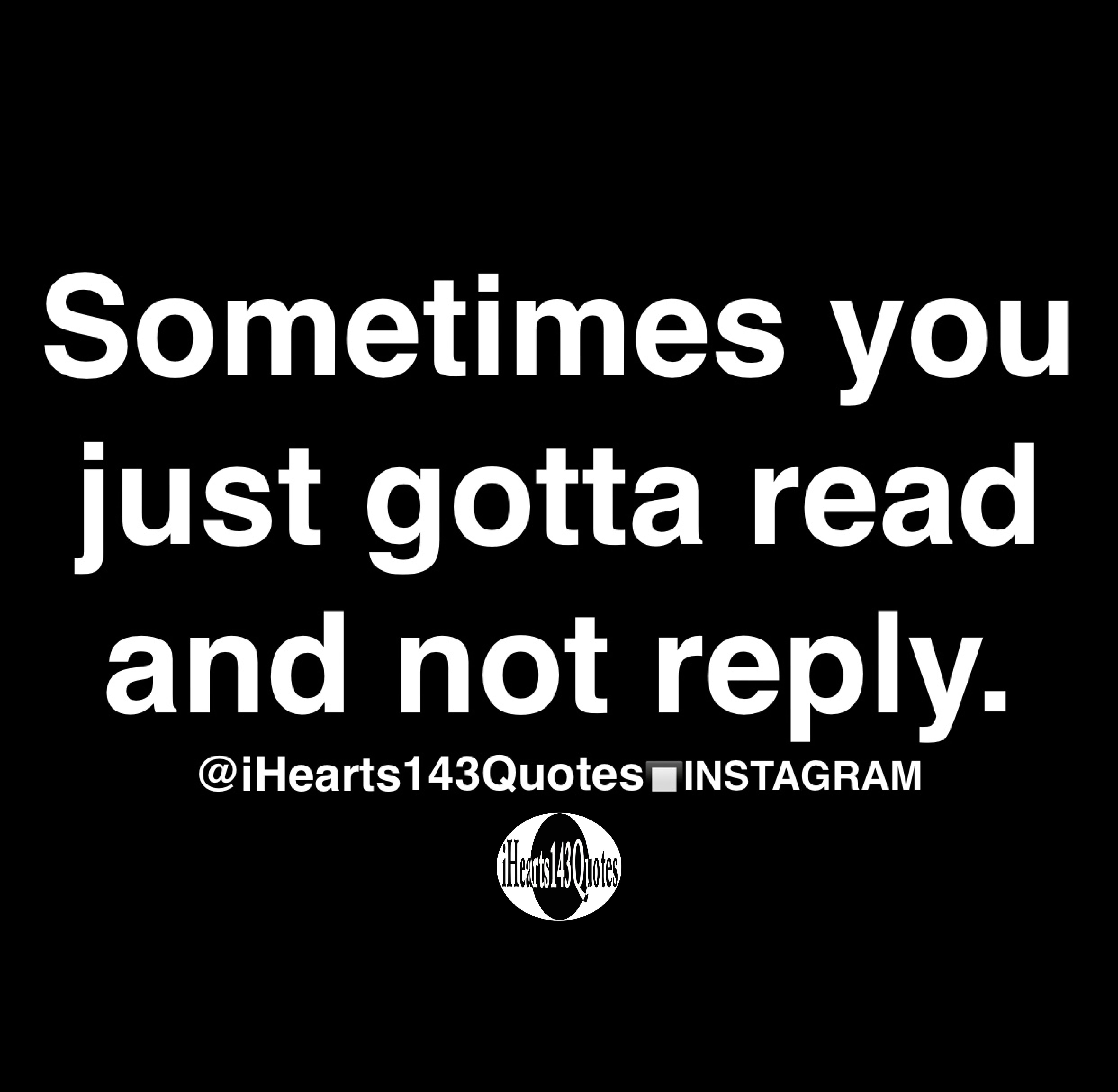 Quotes about someone not replying. Best 25+ Ignore text